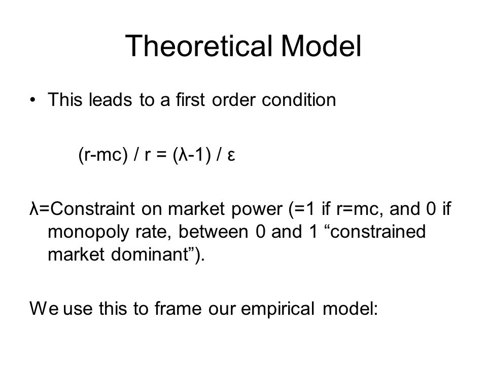 Theoretical Model This leads to a first order condition