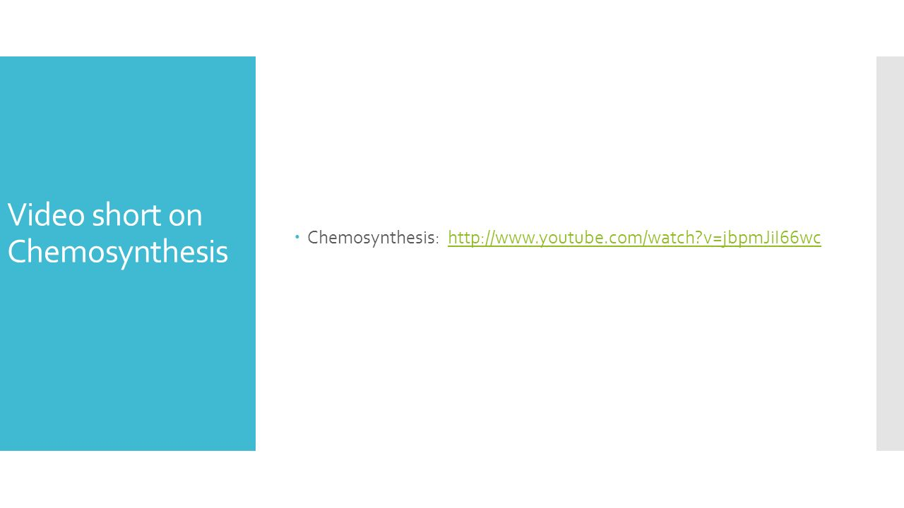 chemosynthesis video Chemosynthesis – a new source of life students compare and contrast chemosynthesis and photosynthesis useful practise for preparing answers to extended response questions.
