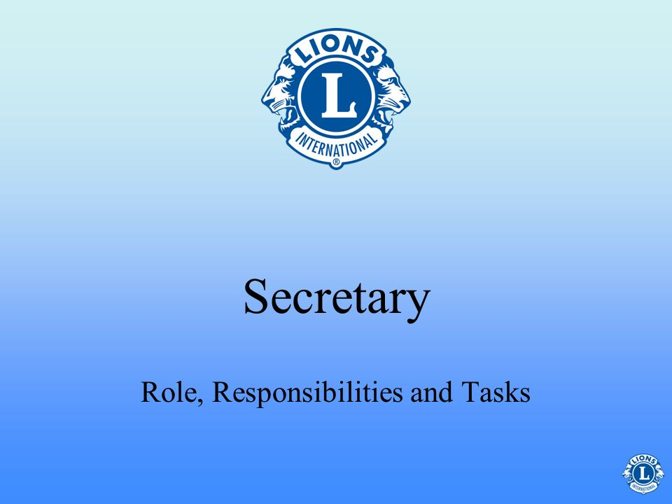Role, Responsibilities and Tasks