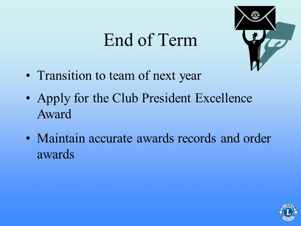 End of Term Transition to team of next year