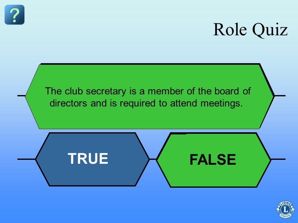 Role Quiz TRUE FALSE FALSE