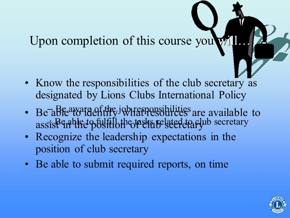 Upon completion of this course you will…