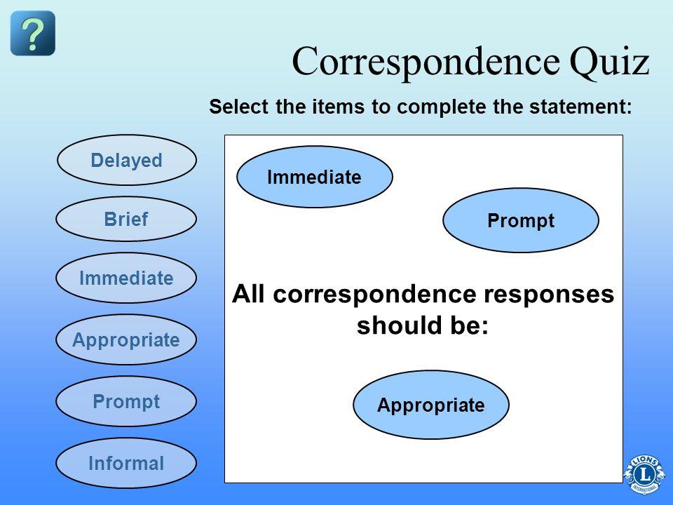 All correspondence responses