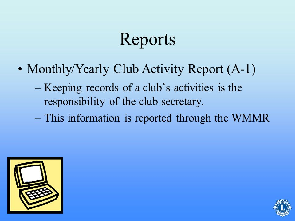 Reports Monthly/Yearly Club Activity Report (A-1)