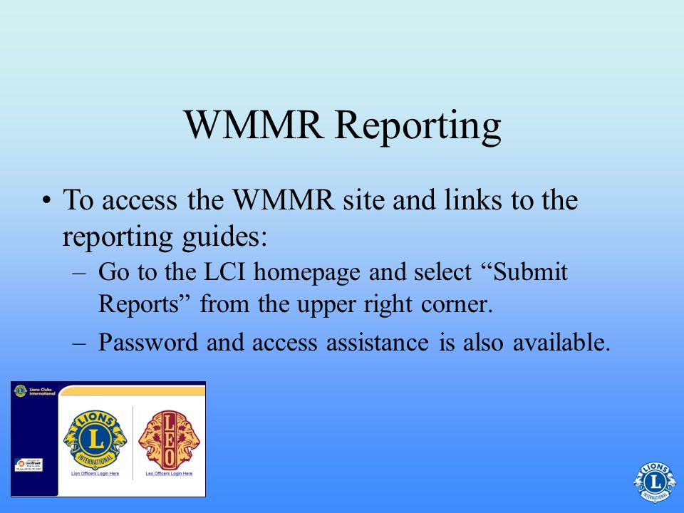 WMMR Reporting To access the WMMR site and links to the reporting guides: