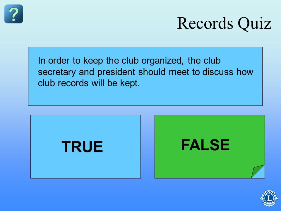Records Quiz FALSE TRUE