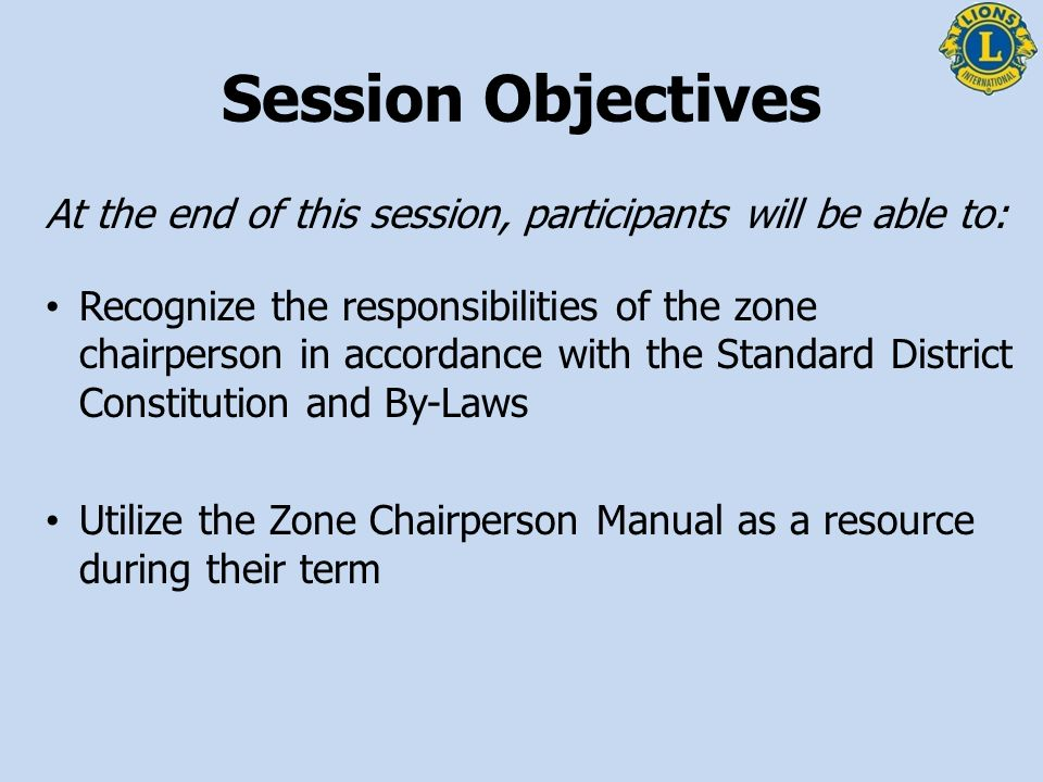 Session Objectives At the end of this session, participants will be able to: