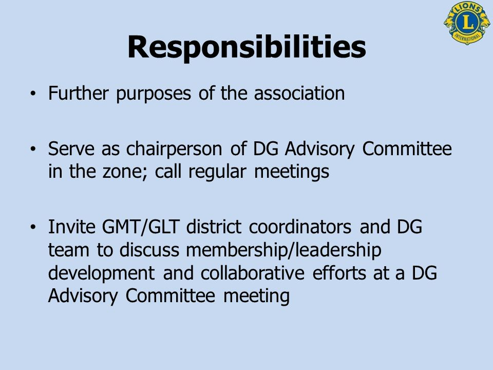Responsibilities Further purposes of the association