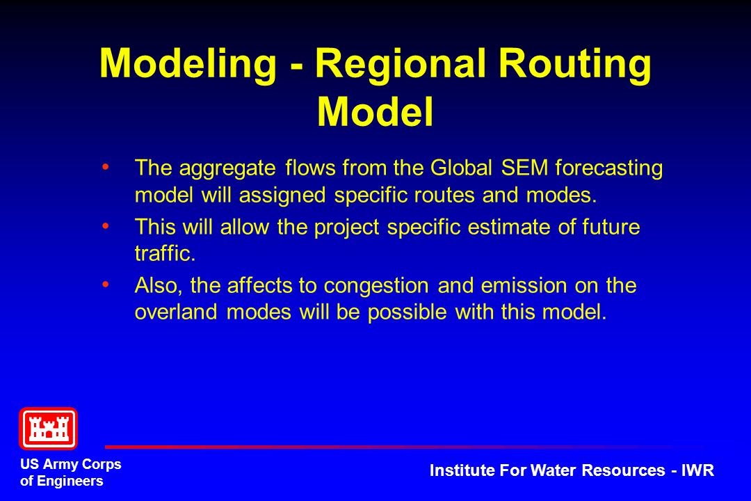 Modeling - Regional Routing Model