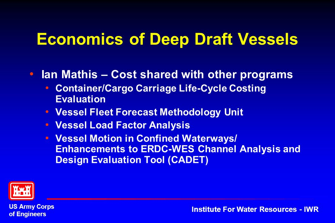 Economics of Deep Draft Vessels