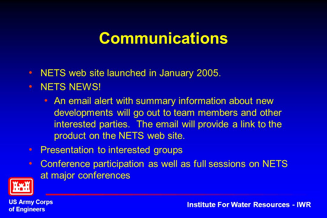 Communications NETS web site launched in January 2005. NETS NEWS!