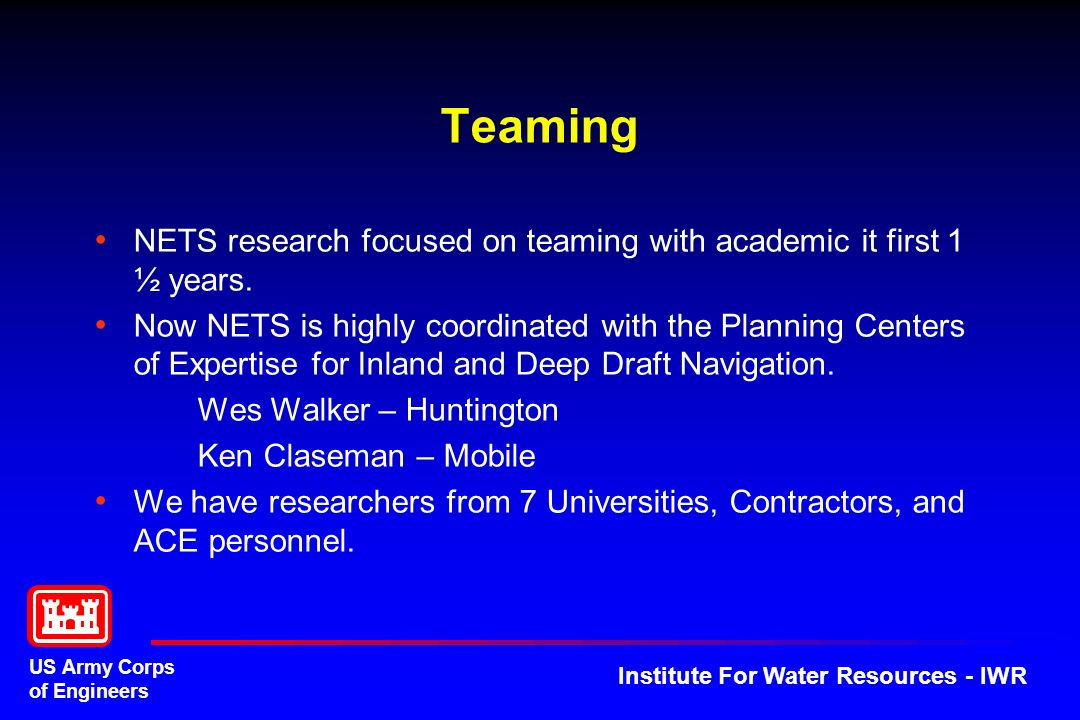 Teaming NETS research focused on teaming with academic it first 1 ½ years.