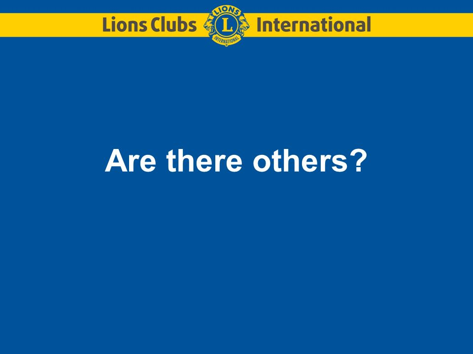 Are there others