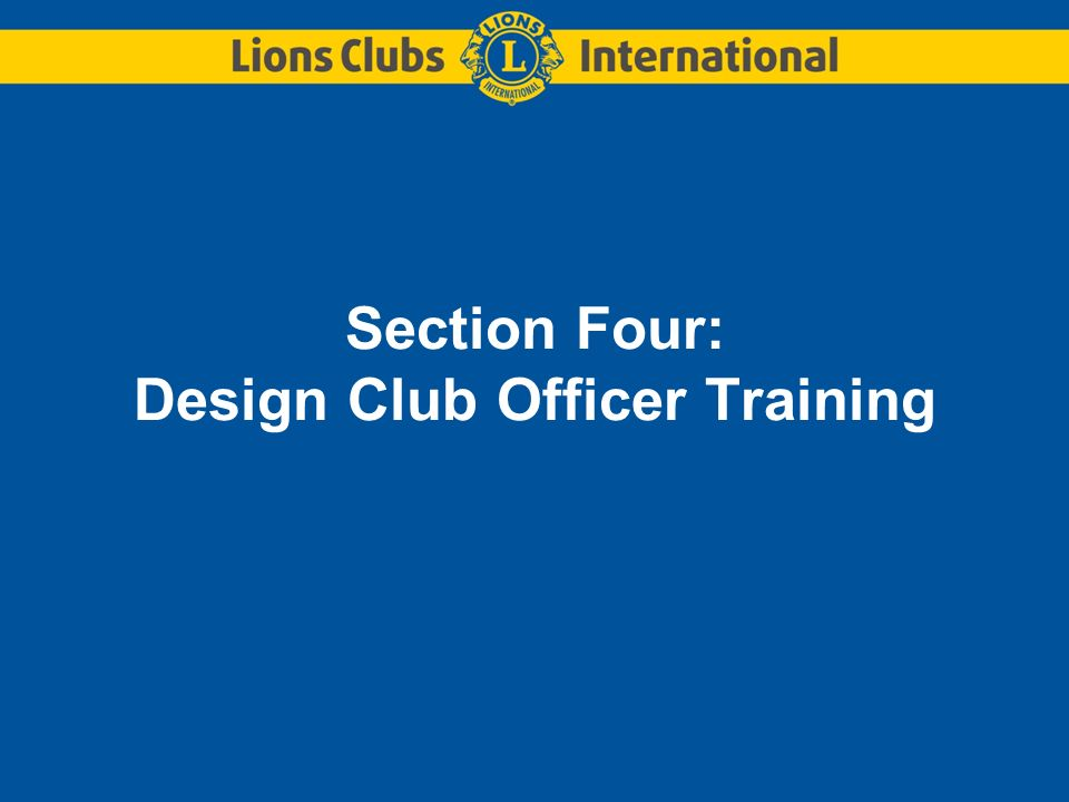 Section Four: Design Club Officer Training