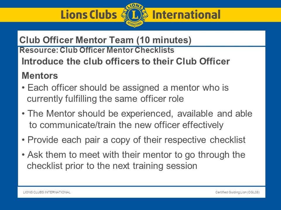Club Officer Mentor Team (10 minutes) Resource: Club Officer Mentor Checklists