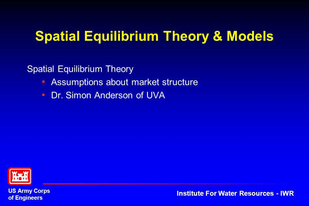 Spatial Equilibrium Theory & Models