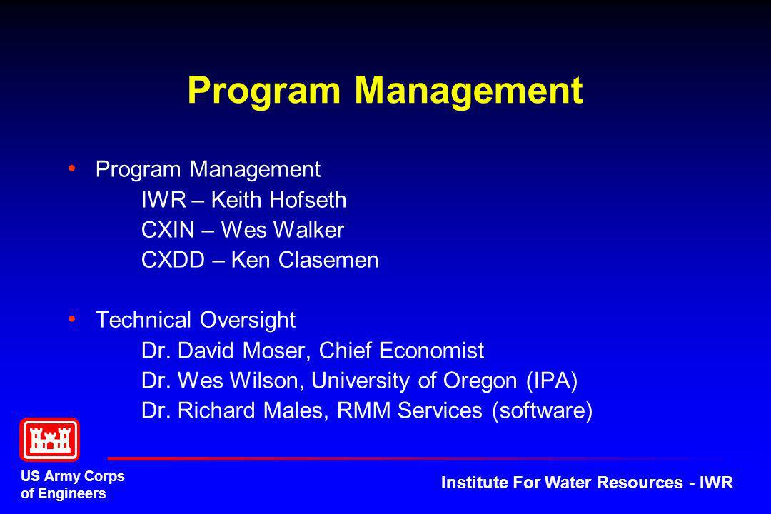 Program Management Program Management IWR – Keith Hofseth