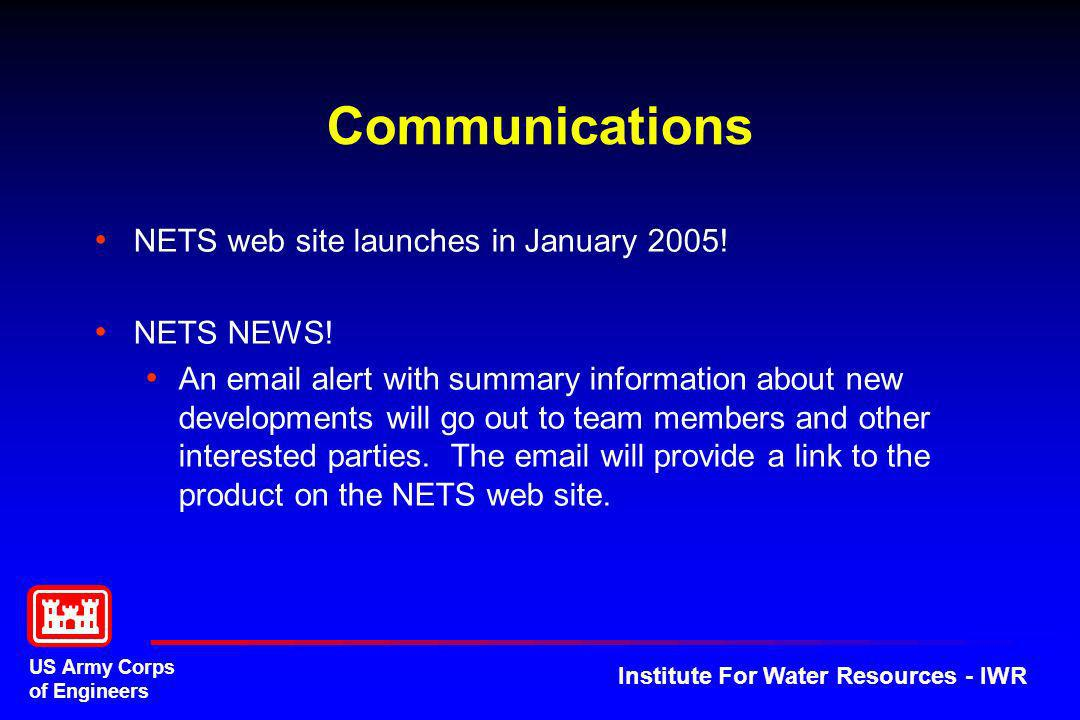 Communications NETS web site launches in January 2005! NETS NEWS!