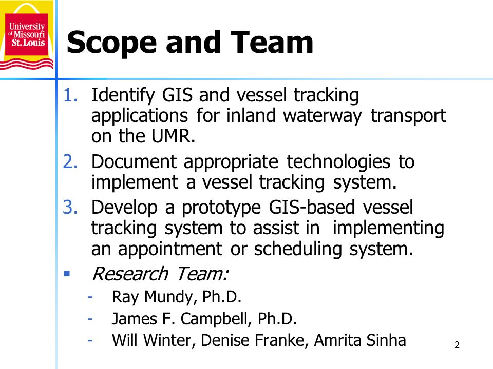 Scope and Team Identify GIS and vessel tracking applications for inland waterway transport on the UMR.