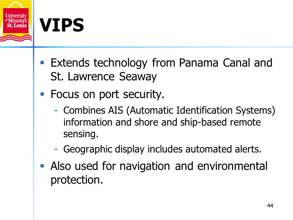 VIPS Extends technology from Panama Canal and St. Lawrence Seaway