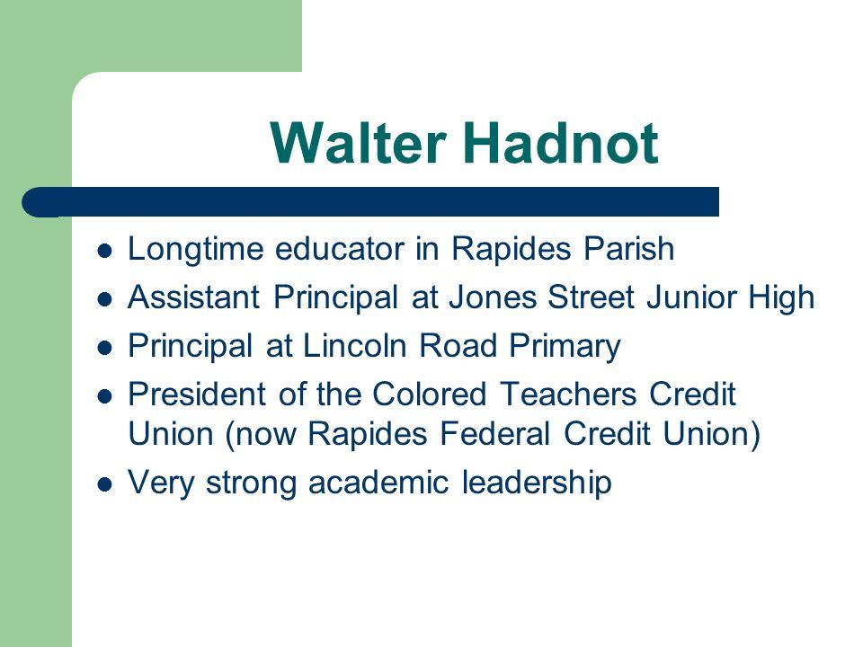 Walter Hadnot Longtime educator in Rapides Parish