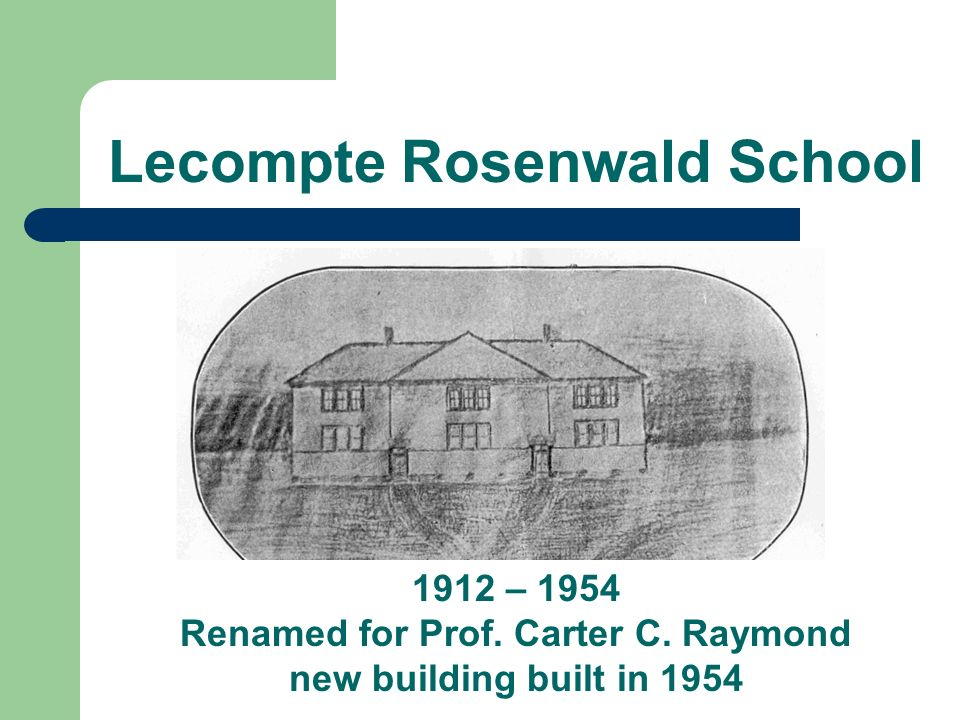 Lecompte Rosenwald School