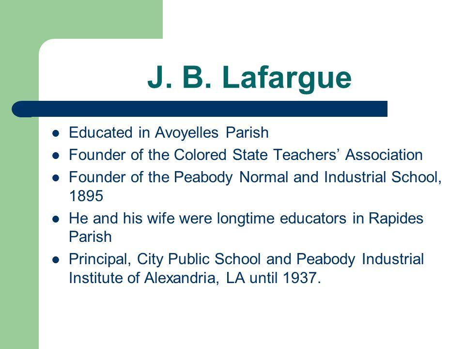 J. B. Lafargue Educated in Avoyelles Parish