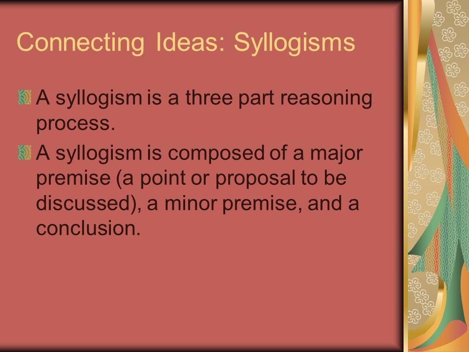 Connecting Ideas: Syllogisms