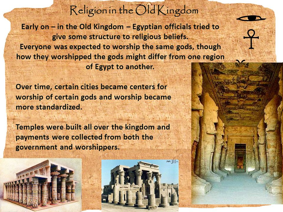 religion in old kingdom egypt Professor hassan discovers the true cause behind the collapse of the egyptian old kingdom nothing prepared egypt for the eclipse of royal power and poverty that came after pepy ii nothing prepared egypt for the eclipse of royal power and poverty that came after pepy ii (neferkare) he had ruled.