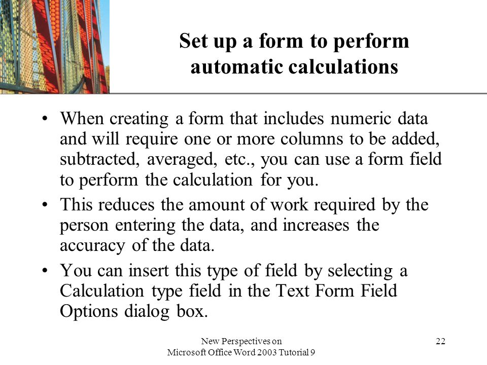 Set up a form to perform automatic calculations