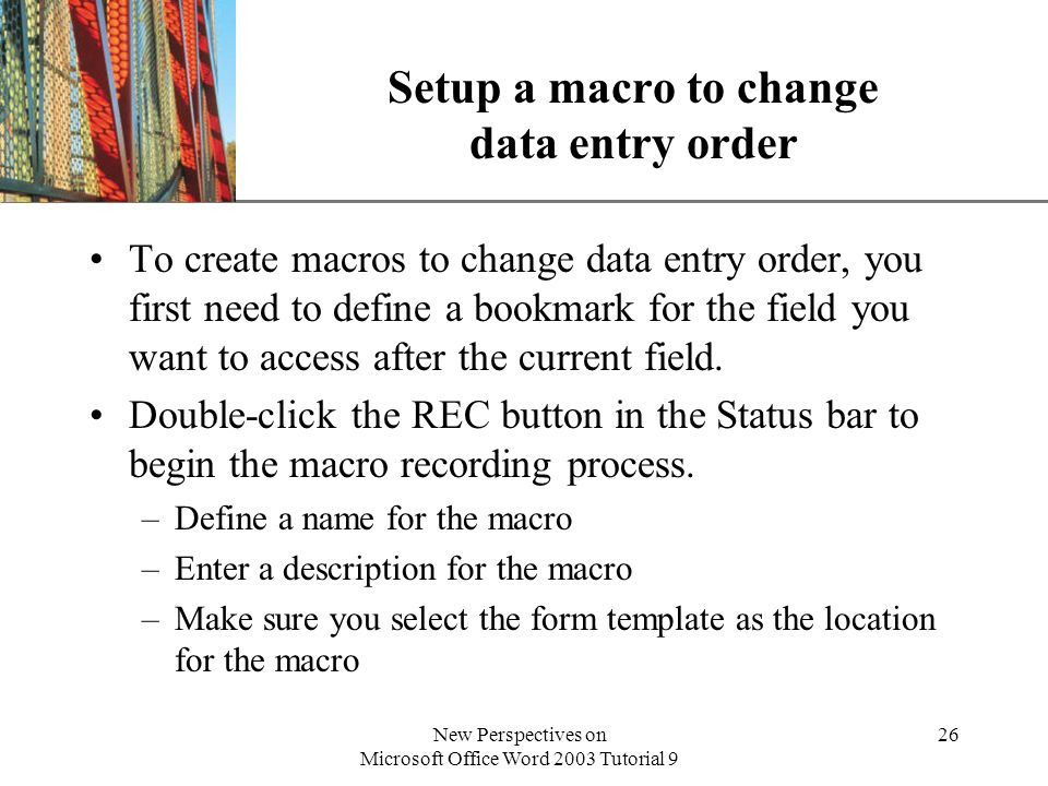 Setup a macro to change data entry order