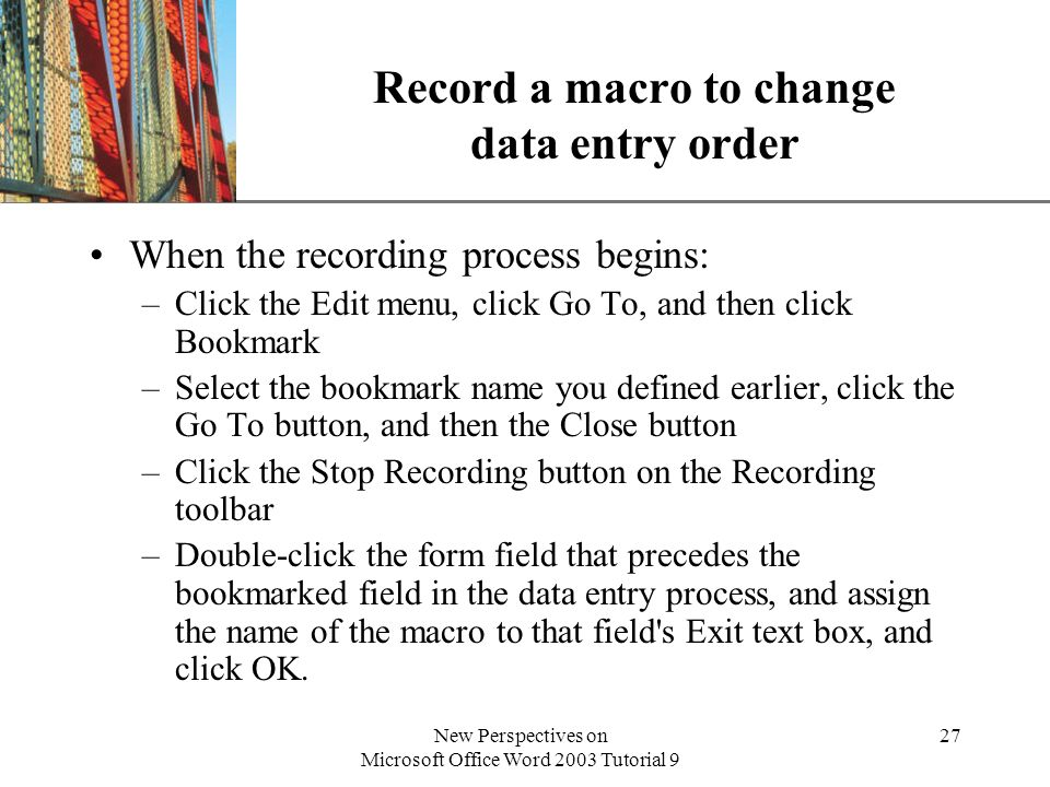 Record a macro to change data entry order
