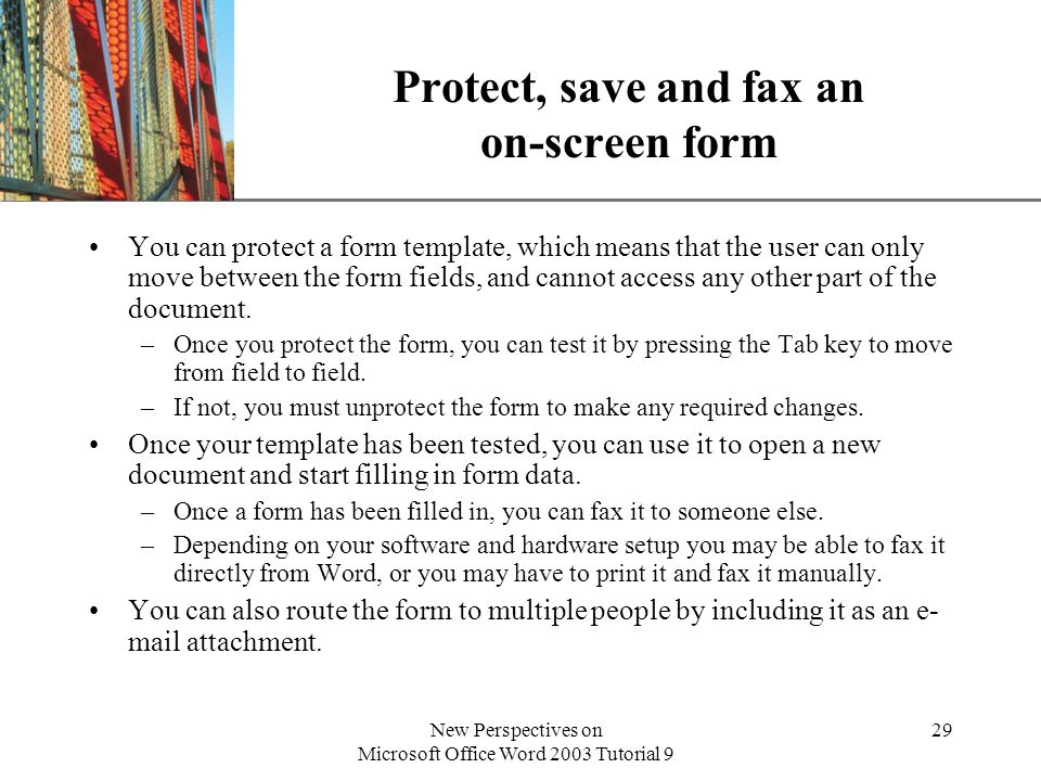 Protect, save and fax an on-screen form