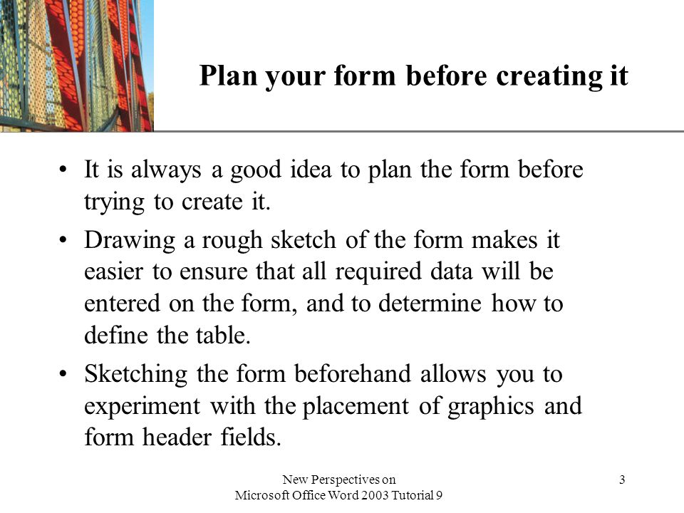 Plan your form before creating it