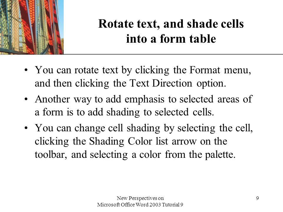 Rotate text, and shade cells into a form table