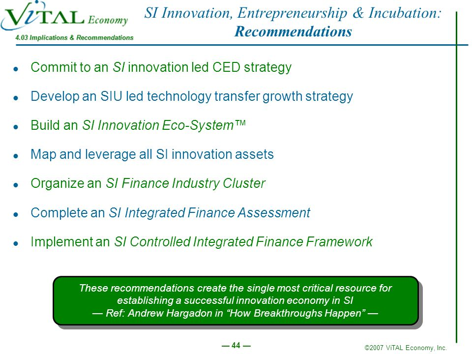 SI Innovation, Entrepreneurship & Incubation: Recommendations