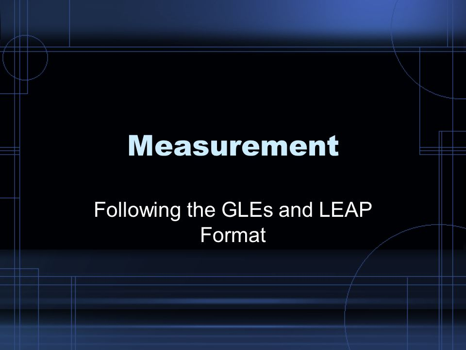 Following the GLEs and LEAP Format
