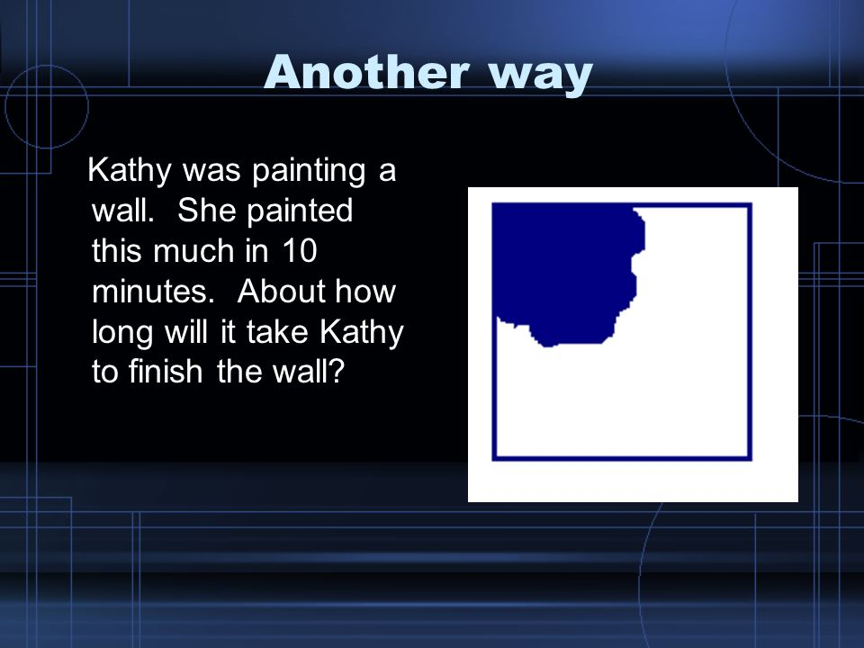Another way Kathy was painting a wall. She painted this much in 10 minutes.