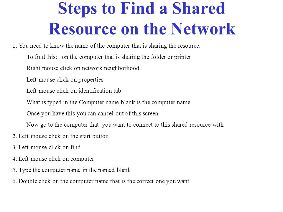 Steps to Find a Shared Resource on the Network