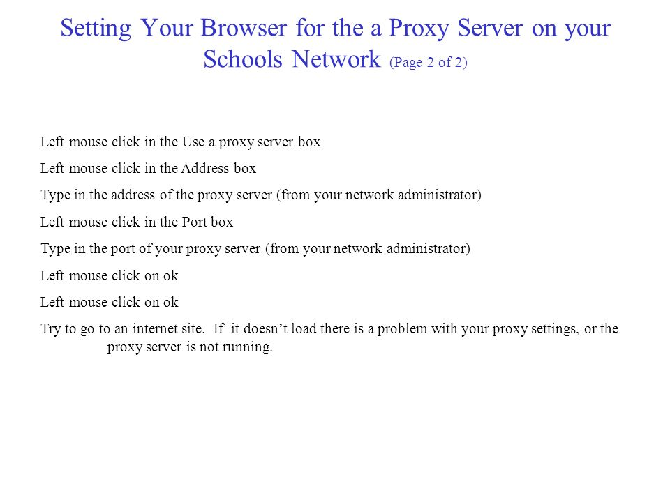 Setting Your Browser for the a Proxy Server on your Schools Network (Page 2 of 2)
