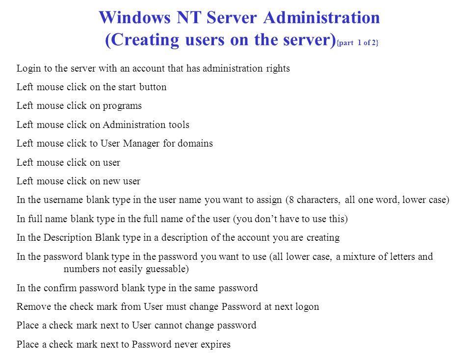 Windows NT Server Administration (Creating users on the server){part 1 of 2}