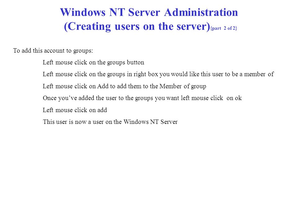 Windows NT Server Administration (Creating users on the server){part 2 of 2}