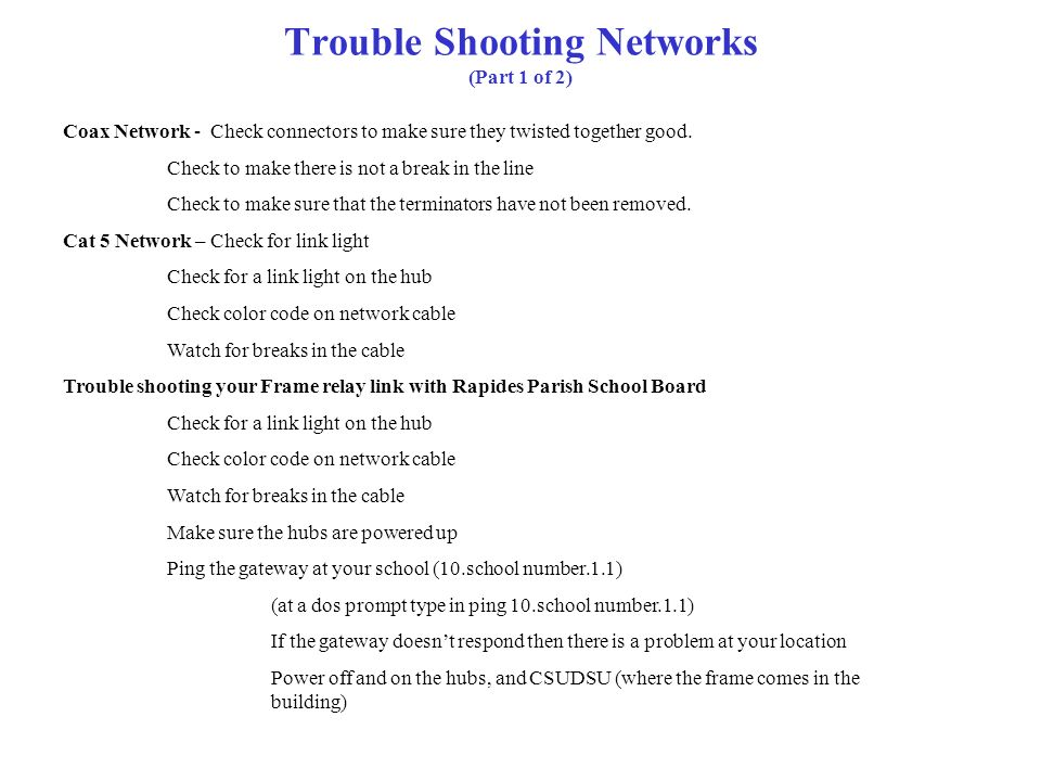 Trouble Shooting Networks (Part 1 of 2)