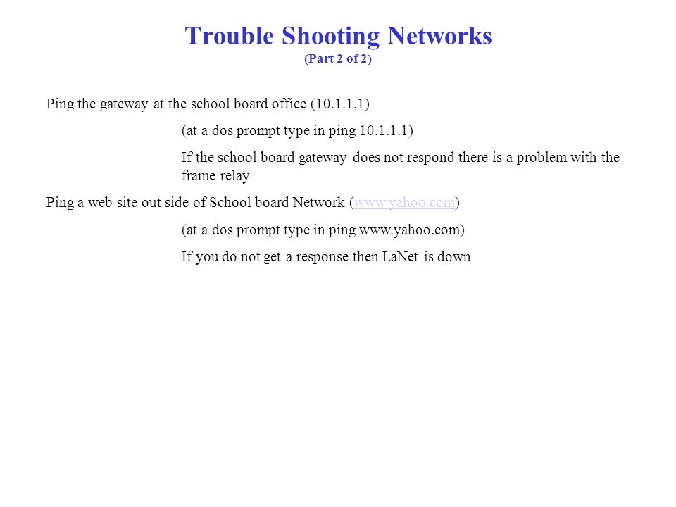 Trouble Shooting Networks (Part 2 of 2)
