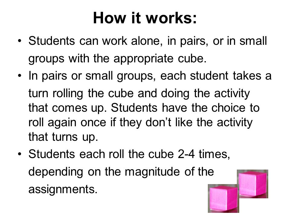 How it works: Students can work alone, in pairs, or in small