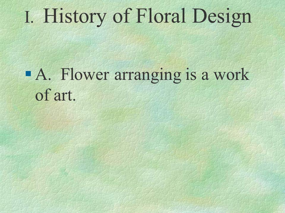 I. History of Floral Design