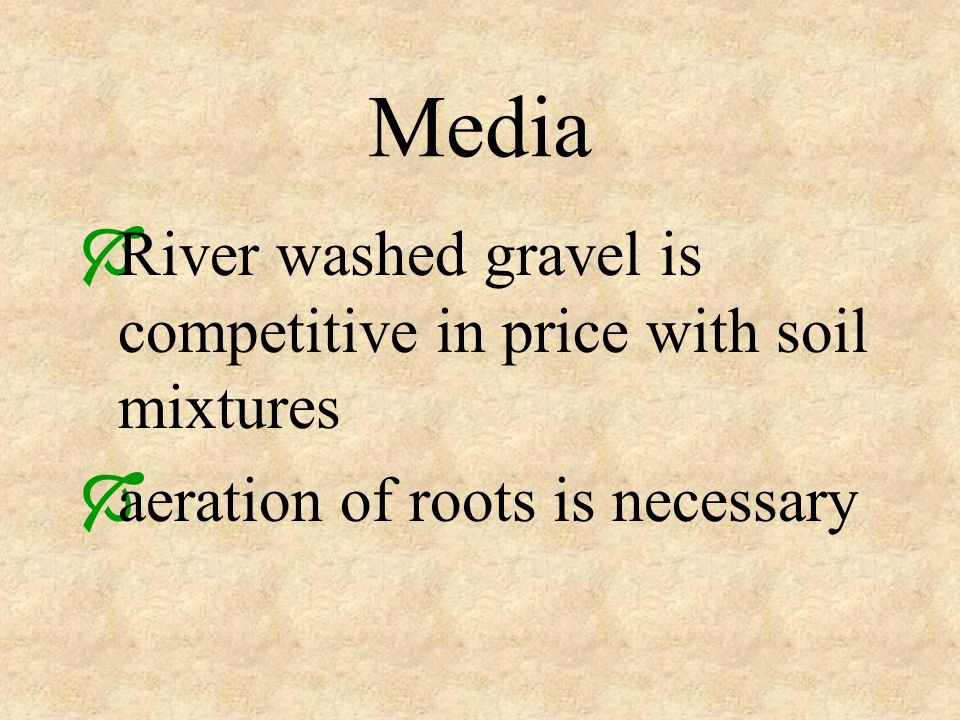 Media River washed gravel is competitive in price with soil mixtures