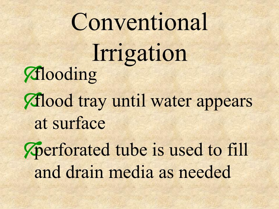 Conventional Irrigation