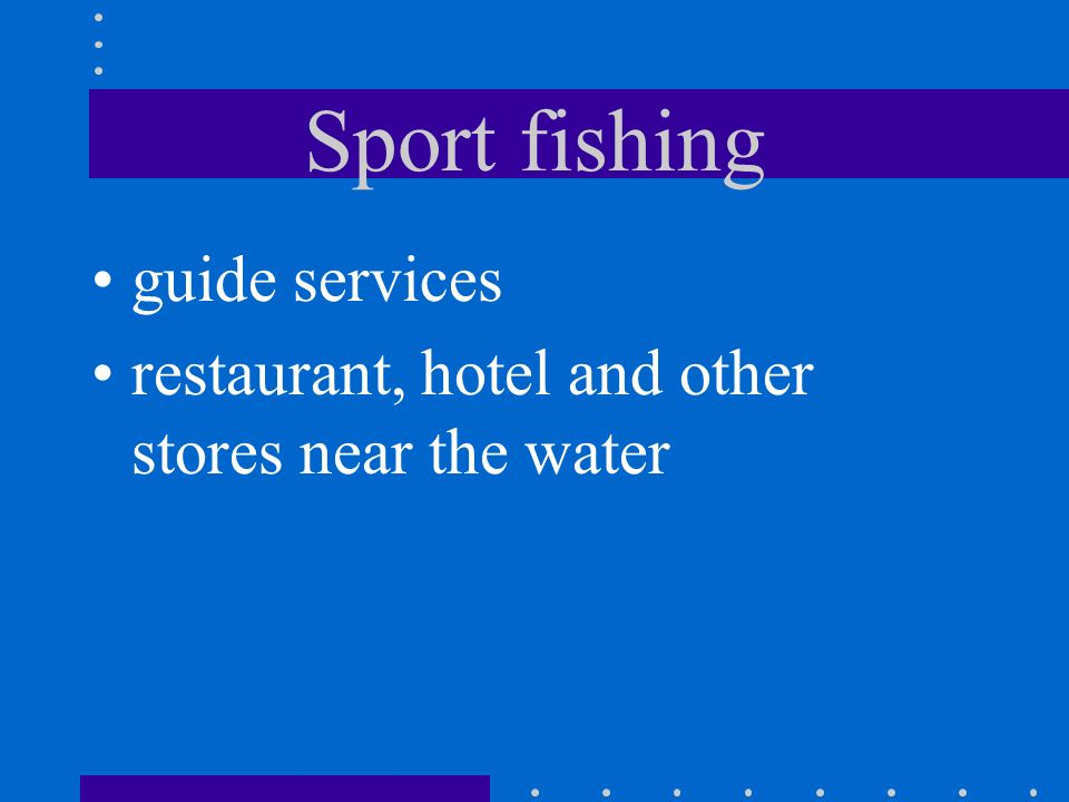 Sport fishing guide services