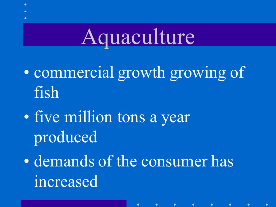 Aquaculture commercial growth growing of fish